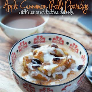 Apple Cinnamon Roll Porridge with Coconut Butter Drizzle