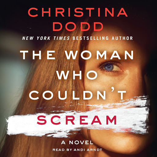 The Woman Who Couldn't Scream: A Novel by Christina Dodd - Audiobooks on  Google Play