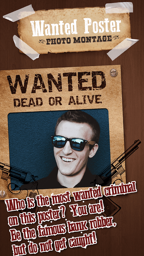 Wanted Criminal Photo Editor Android Apps on Google Play – Wanted Criminal Poster