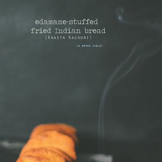 Edamame-stuffed Fried Indian Bread