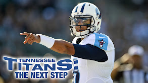 Tennessee Titans: The Next Step thumbnail
