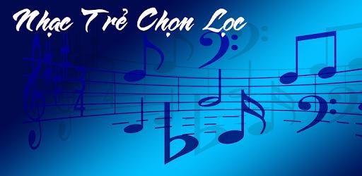 Nhac Tre Chon Loc for PC