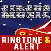Circus Theme Music Ringtone Android APK Download Free By The Ringtone Team