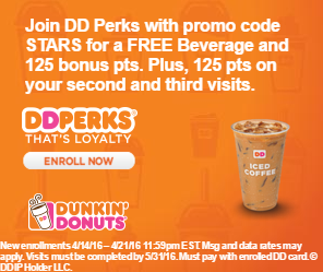 Get a FREE beverage and 125 bonus points when you enroll in the DD Perks program with promo code STARS by 4/21/16