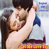 Let Me Love You - English SMS Collection