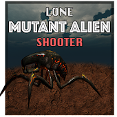 Lone Mutant Alien Shooter