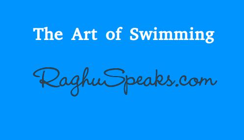 the-art-of-swimming-raghuspeaks.com