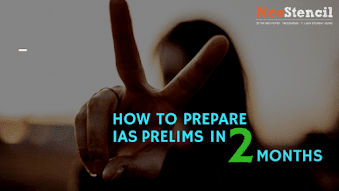 How to Prepare IAS Prelims in 2 months