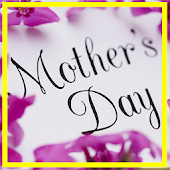 Love Mother's Day 2015