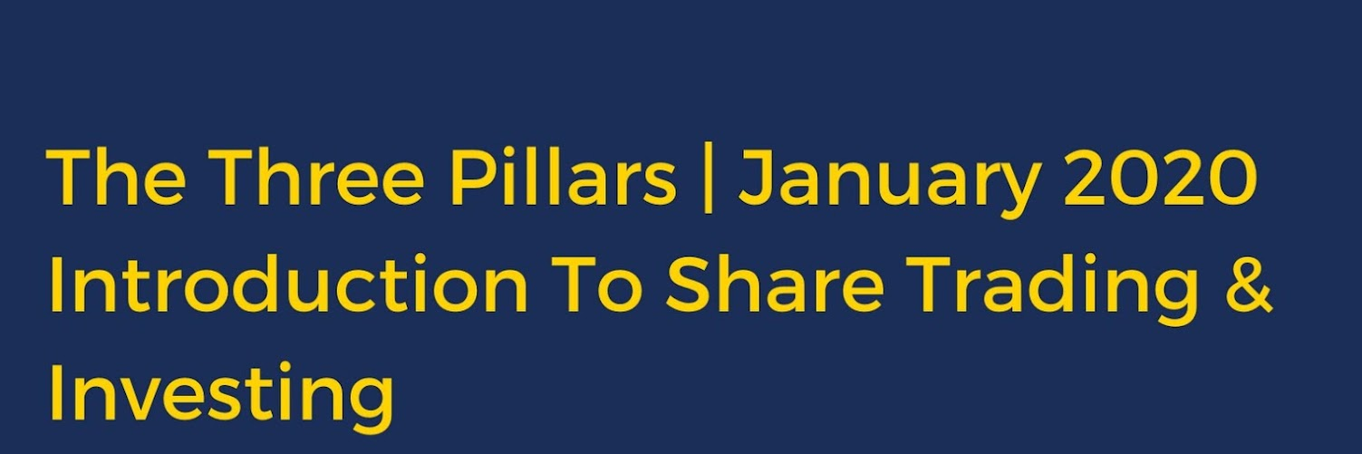 The Three Pillars: Introduction To Share Trading & Investing