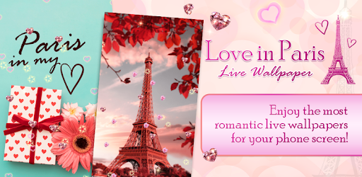 Love In Paris Live Wallpaper Apps On Google Play
