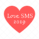 Download Love sms 2019 For PC Windows and Mac