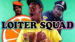 Loiter Squad thumbnail