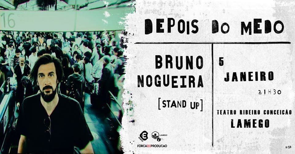 Bruno Nogueira regressa ao stand up no Teatro Ribeiro Conceição