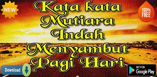 Kata Mutiara Indah Menyambut Pagi Hari ແອ ບໃນ Google Play