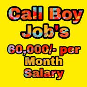 Call Boy Job's