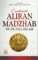 Ensiklopedi Aliran dan Madzhab Di Dunia Islam | RBI