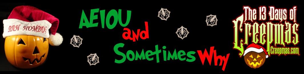 AEIOU...and Sometimes Why