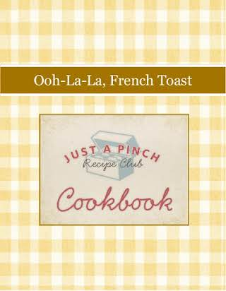 Ooh-La-La, French Toast