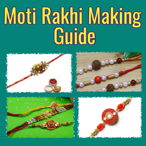 Moti Rakhi Making Guide app (apk) free download for Android