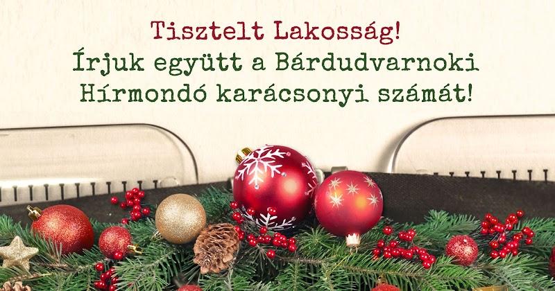 Írjuk együtt a Bárdudvarnoki Hírmondó karácsonyi számát 2018