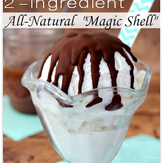 Homemade Chocolate Magic Shell | All-Natural & Delicious