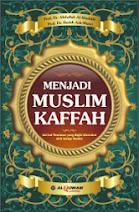 Menjadi Muslim Kaffah | RBI
