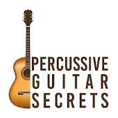 Percussive Guitar Secrets