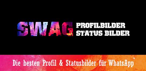 Status Profilbilder Mit Swag Apps Bei Google Play