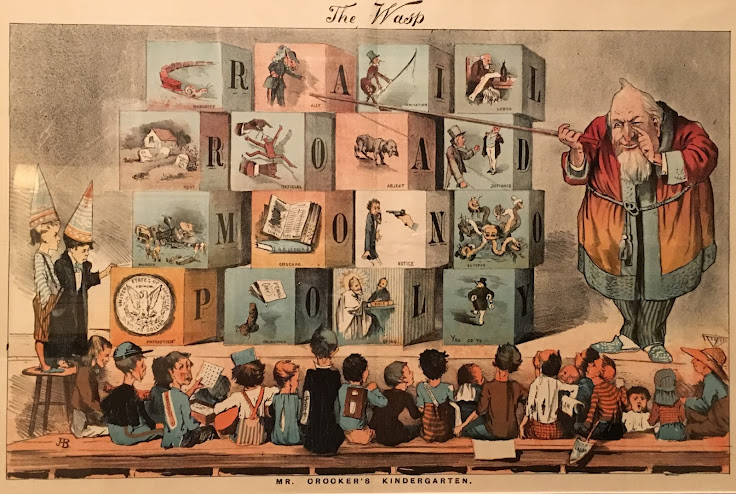 "Political cartoon depicts ""Mr. Crocker's Kindergarten"" with the tycoon teaching the letters that spell ""railroad monopoly."""