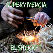 Supervivencia - Bushcraft