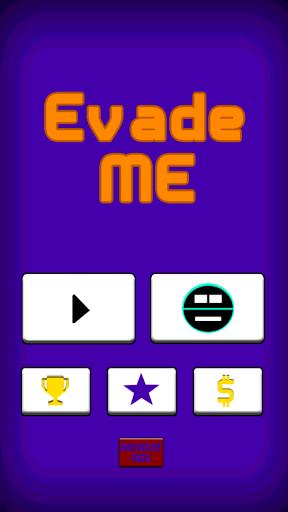 Evade Me
