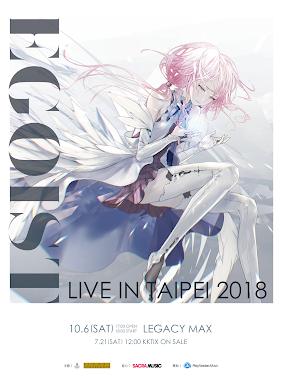 萬眾期待的「 EGOIST LIVE IN TAIPEI 2018」即將於10月6日登台開唱!