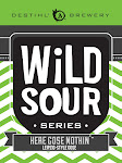 DESTIHL Wild Sour Series: Here Gose Nothing Taco Gose W/ Cilantro, Cumin And Poblano Peppers
