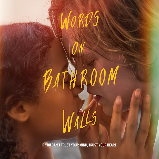 Words on Bathroom Walls (Original Motion Picture Soundtrack) – SO good for writing!