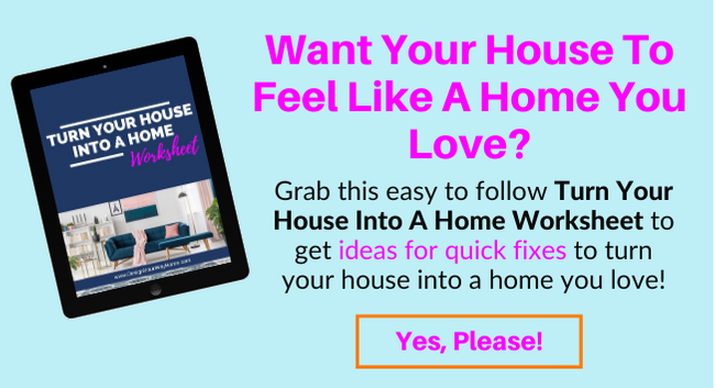Turn Your House Into A Home You Love Worksheet by Design Your Way Home