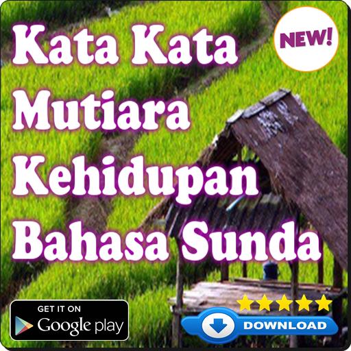 Kata Mutiara Bahasa Sunda Kehidupan Apps On Google Play