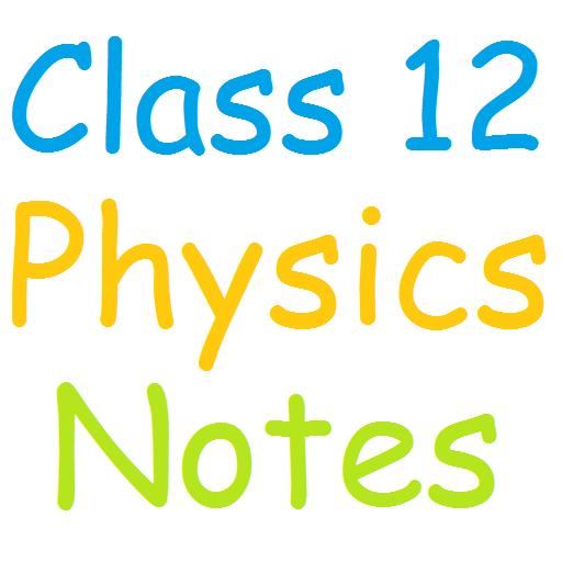 Class Xii Physics Notes Pdf