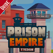 Tips And Guide For Prison Empire Game