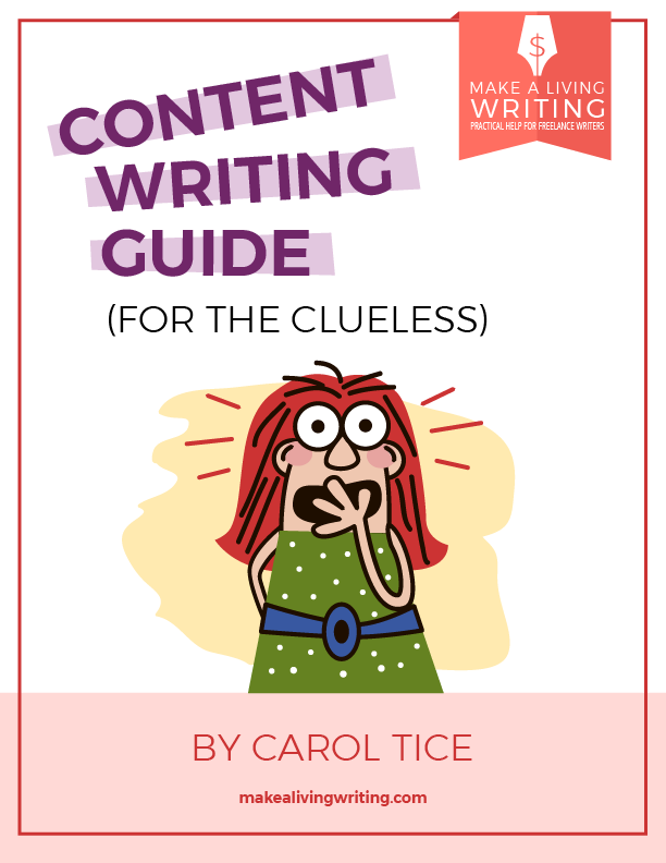 Content Writing Guide for the Clueless. Makealivingwriting.com