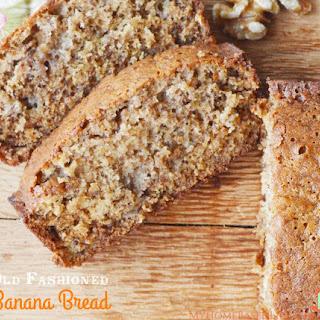 Old Fashioned Banana Bread Recipe – Just Like Grandma'S Recipe
