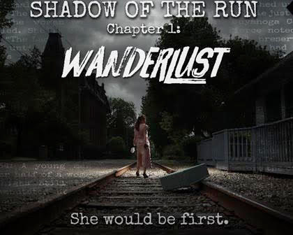 Shadow of the Run, Chapter 1: Wanderlust