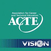 ACTE's CareerTech VISION