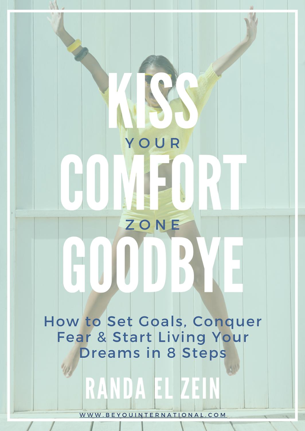 Kiss Your Comfort Zone Goodbye