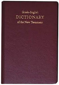 CONCISE GREEK-ENGLISH DICTIONARY OF THE NEW TESTAM ENT