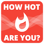 How hot are you?