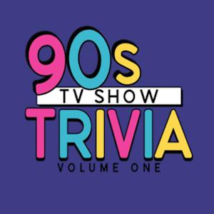90s TV Show Trivia Vol.1