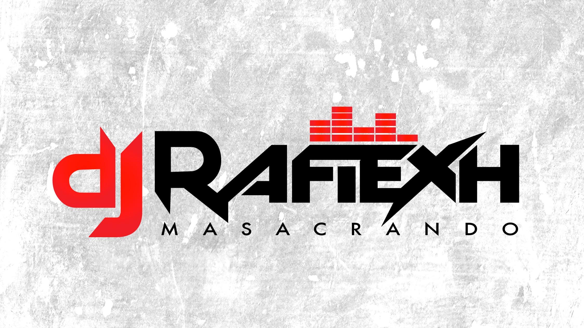 DJ RAFIEXH