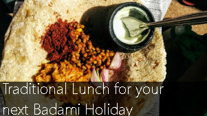 Don't Miss to Taste the Traditional Lunch on your next Badami Holiday