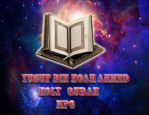 YusufBin Noah Ahmed Coran MP3